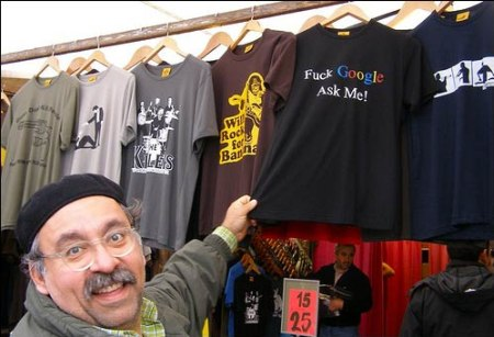 Google T-Shirt: Fuck Google, Ask Me!